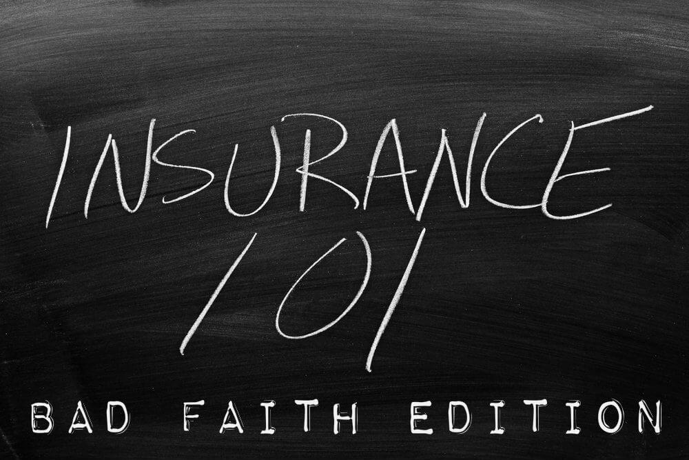 Bad Faith Insurance Class Edition
