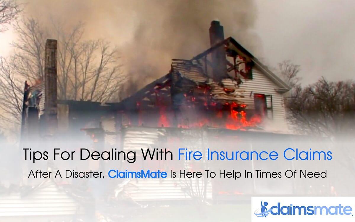 Fire Insurance Claim Tips
